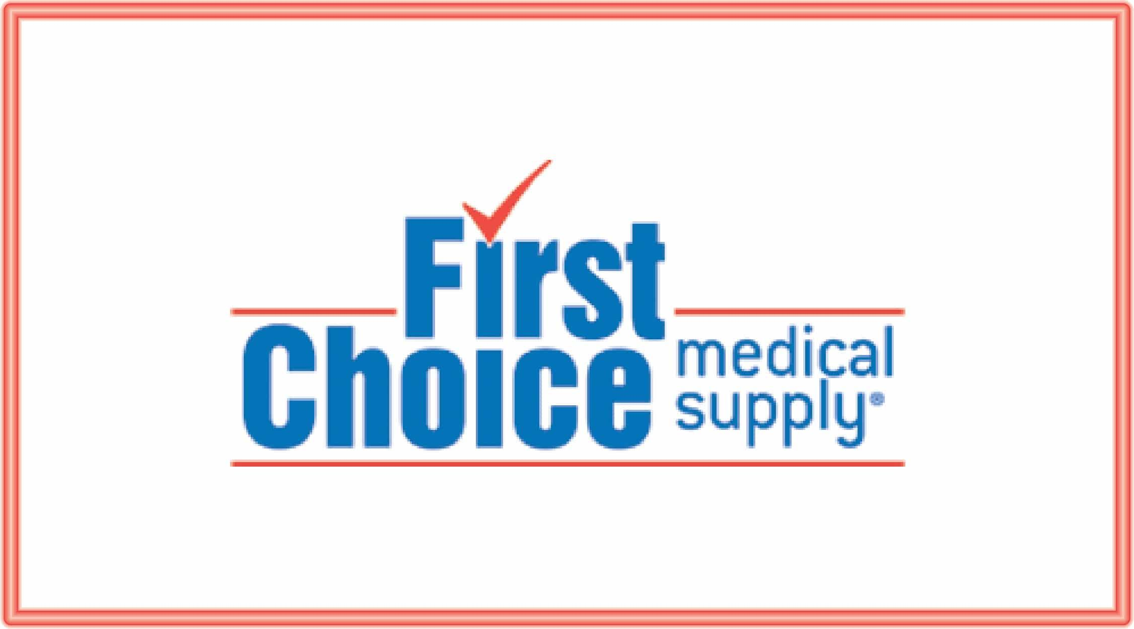 First Choice Medical Supply
