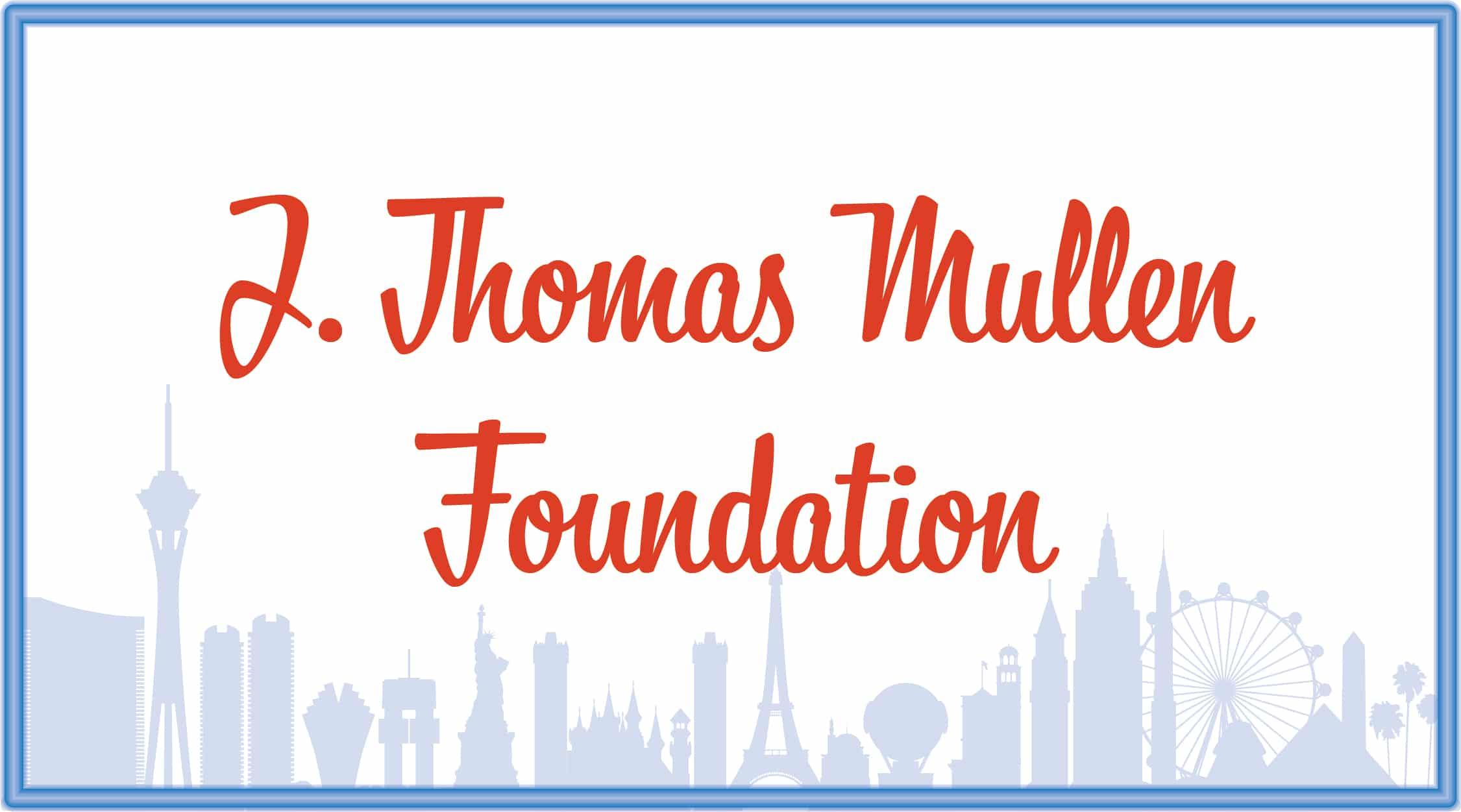 J Thomas Mullen Foundation
